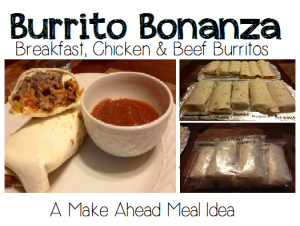 Make Ahead Freezer Meals - Burrito Bonanza - Breakfast, Chicken & Beef Burrito Recipes - www.milehighmamas.com