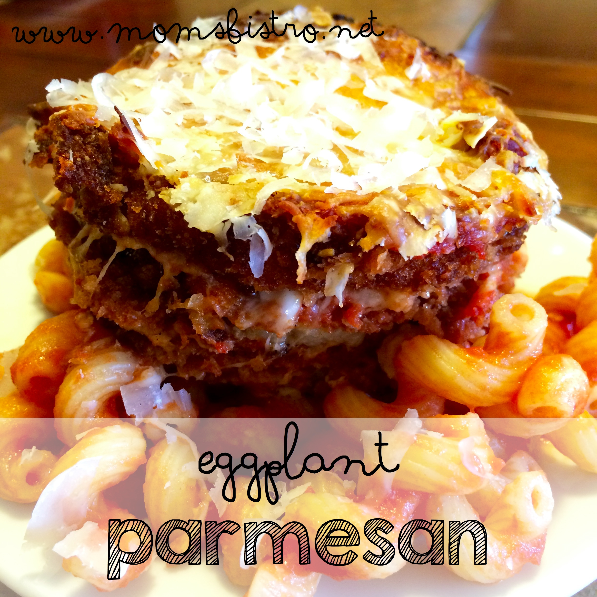 60-Minute Kid-Friendly Vegetarian Dinner Idea:  Quick and Easy Eggplant Parmesan Recipe
