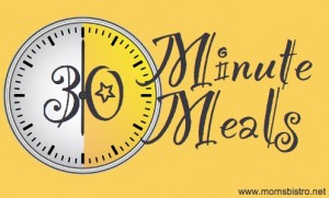 30 Minute Meals with Recipes