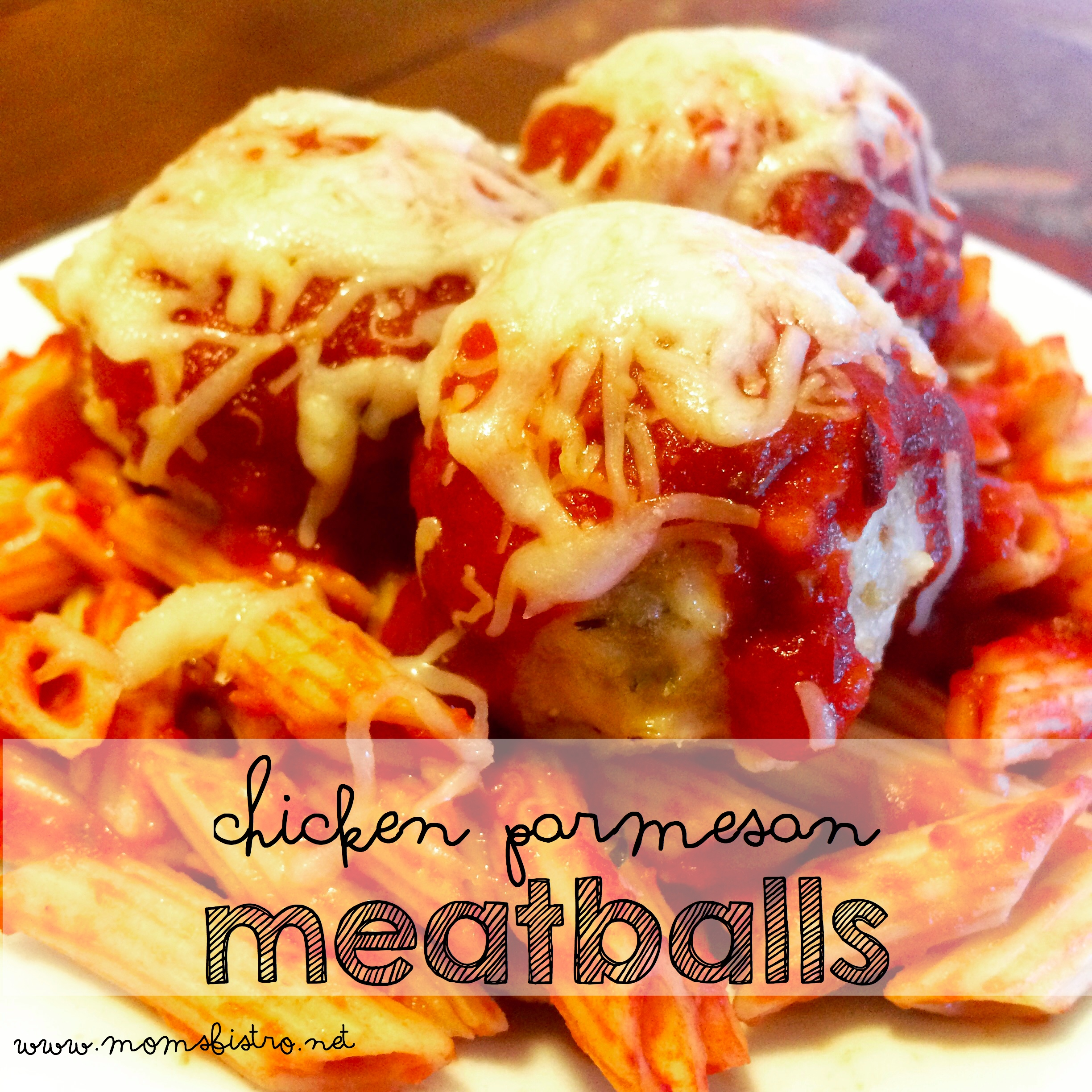 Chicken Parmesan Meatballs Recipe | Mom's Bistro