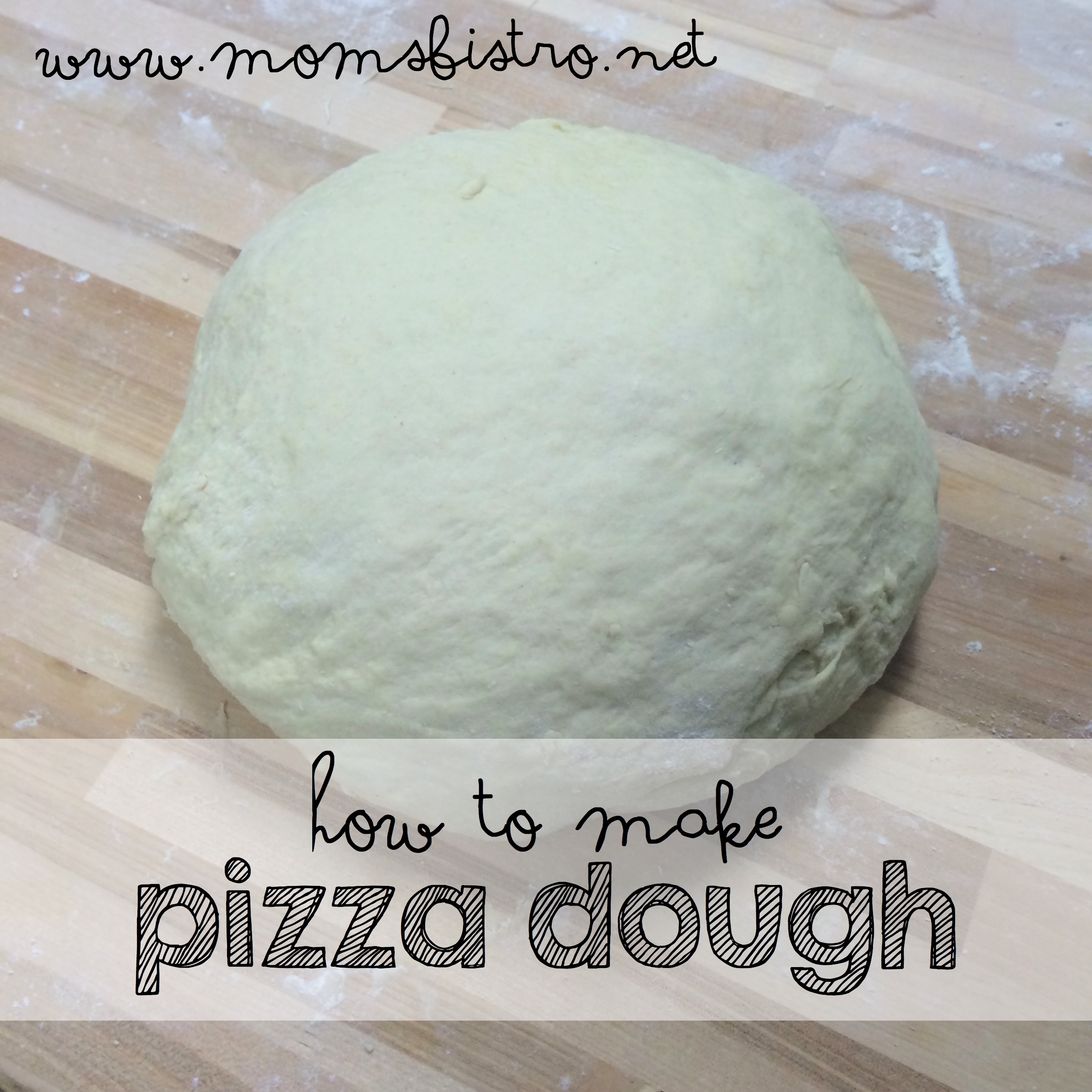 learn how to make pizza dough