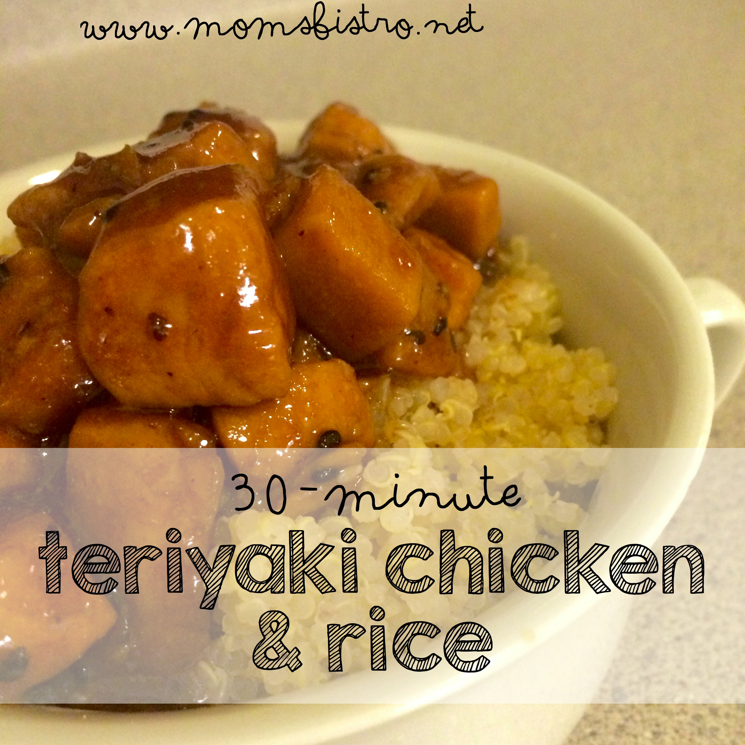 30 minute teriyaki chicken and rice or quinoa recipe kid friendly