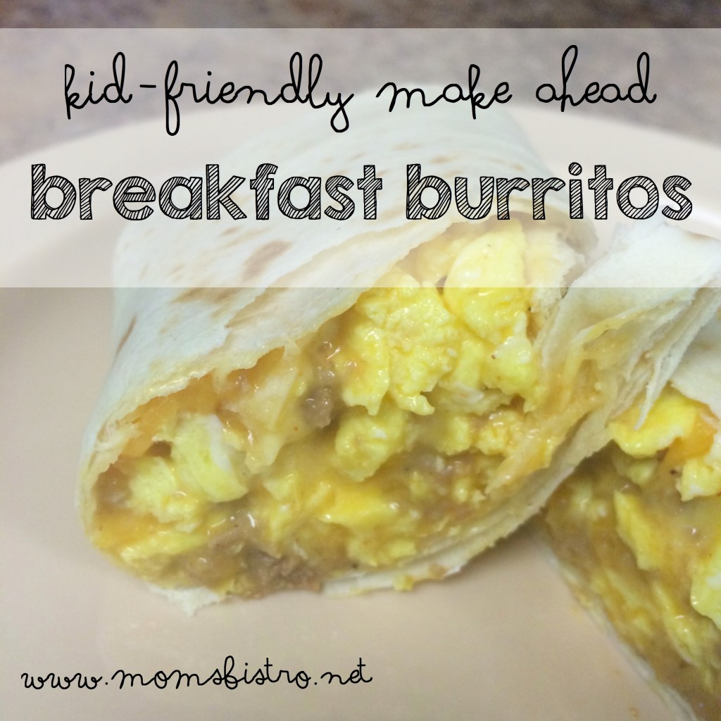 kid friendly make ahead breakfast burritos freezer meal moms bistro