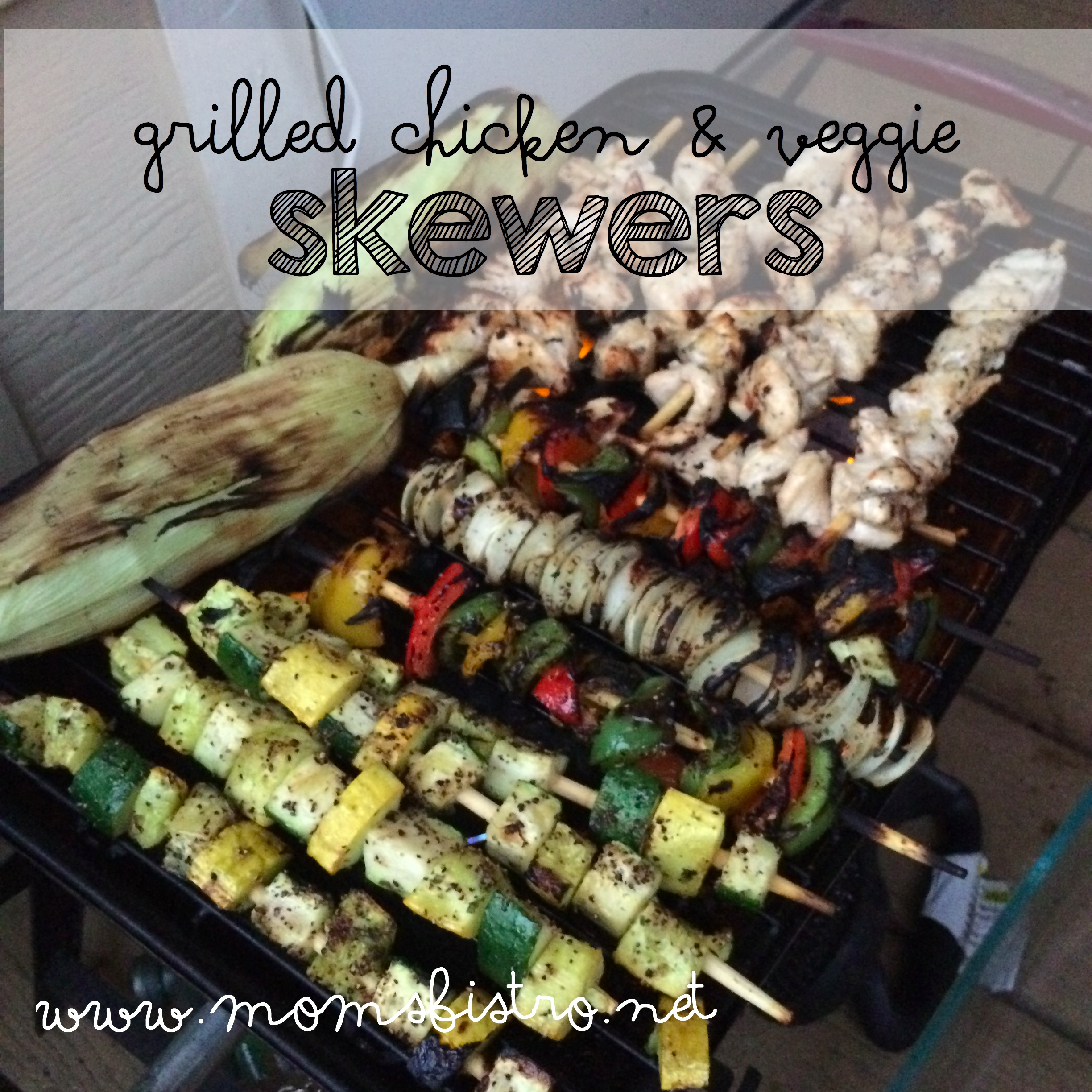 Thank You, Mom!  Easy Grilled Chicken and Veggie Skewers Recipe – A Mother's Day Dinner Idea
