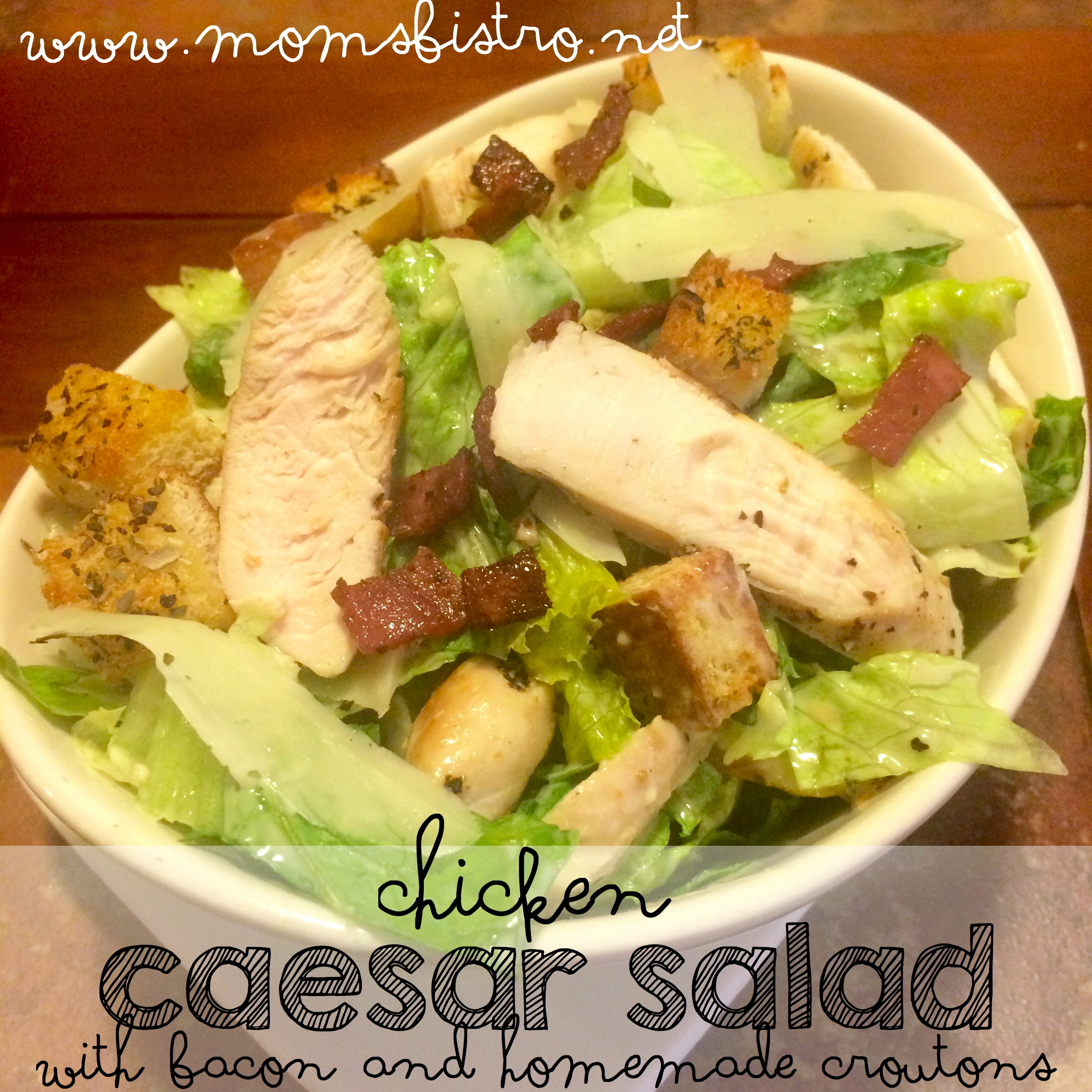 Classic Chicken Caesar Salad Recipe with Bacon and Homemade Croutons