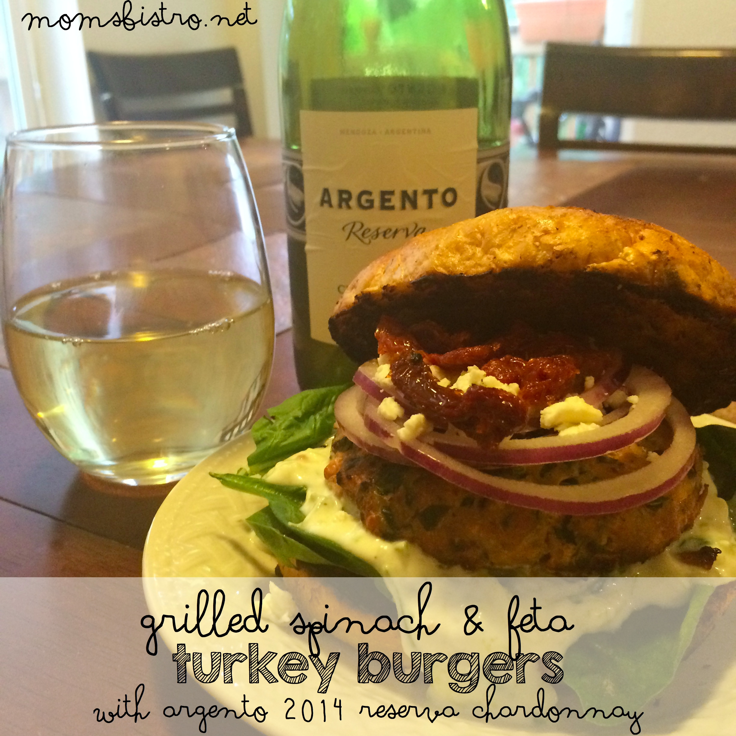 Healthy Summer Grilling:  Simple Spinach and Feta Turkey Burger with Argento 2014 Chardonnay