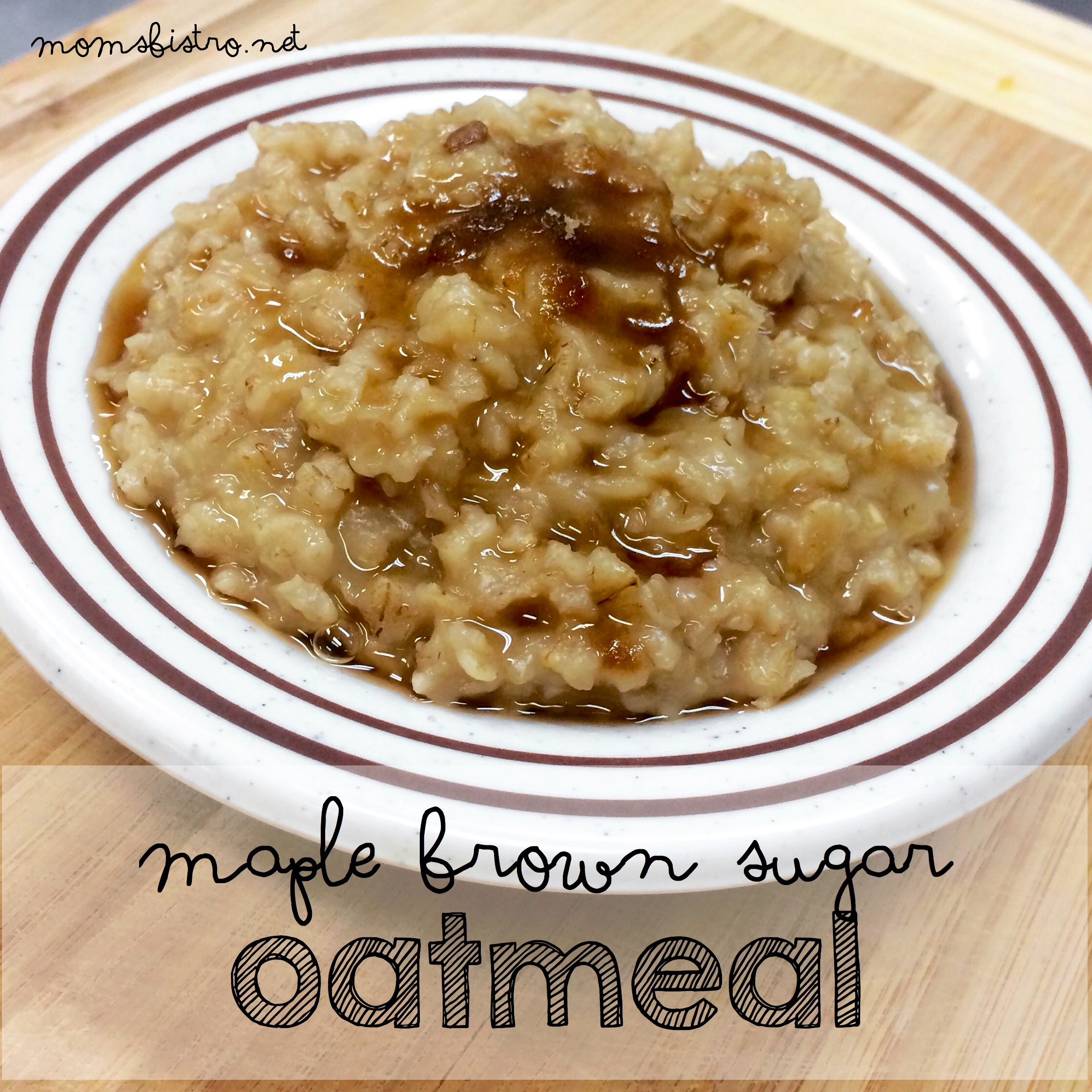 Start Your Mornings Right With This Quick and Easy 10-Minute Homemade Maple Brown Sugar Oatmeal Recipe