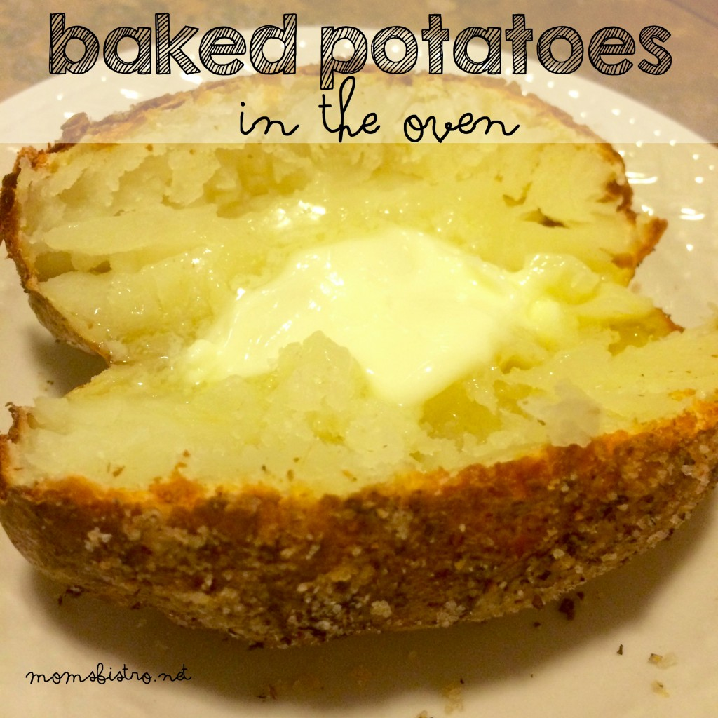 baked potatoes in oven crispy soft moms bistro
