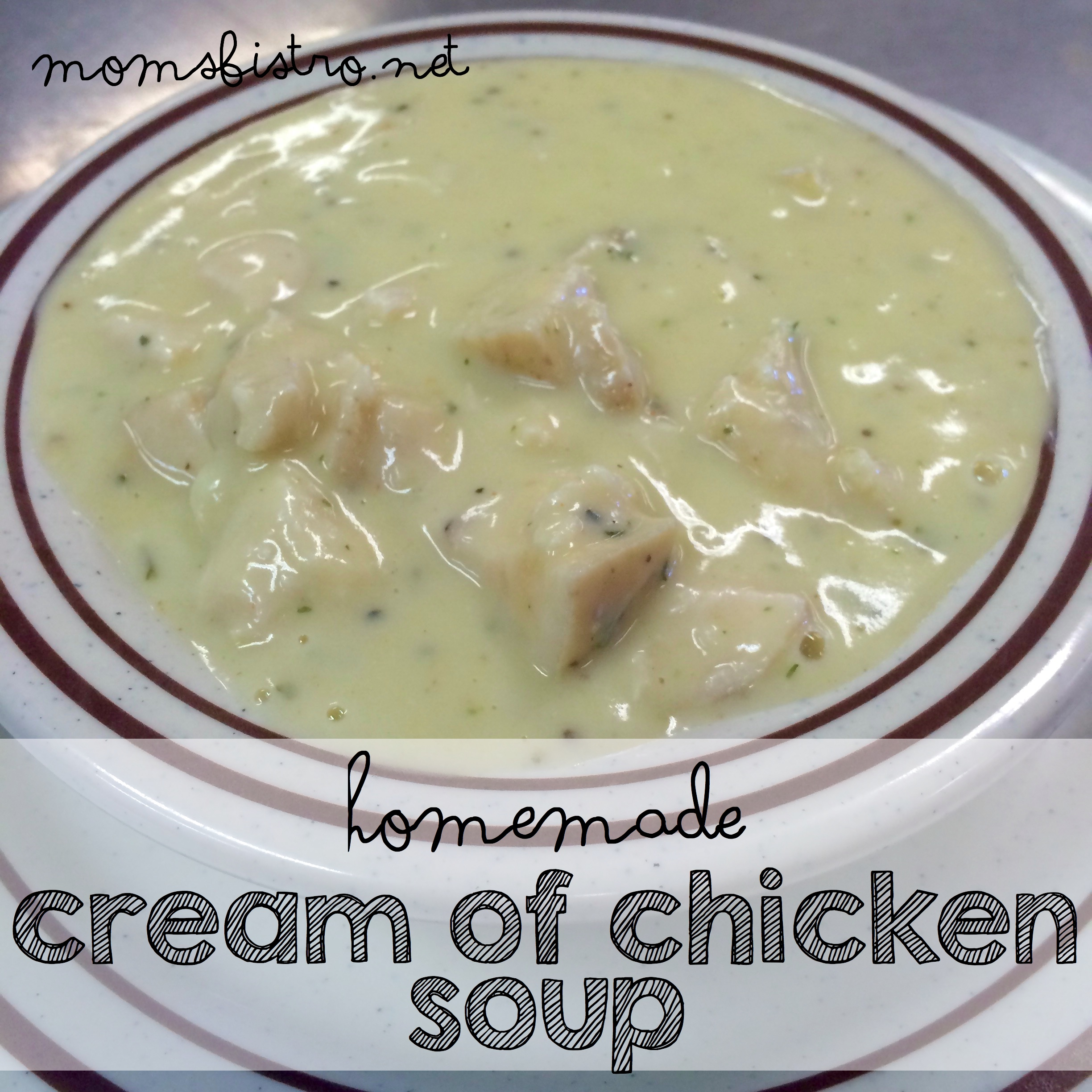 It's Easier Than You Think!  Homemade Cream of Chicken Soup – Ditch The Can with This Simple 5 Minute Substitution for Cream of Chicken Soup from Scratch