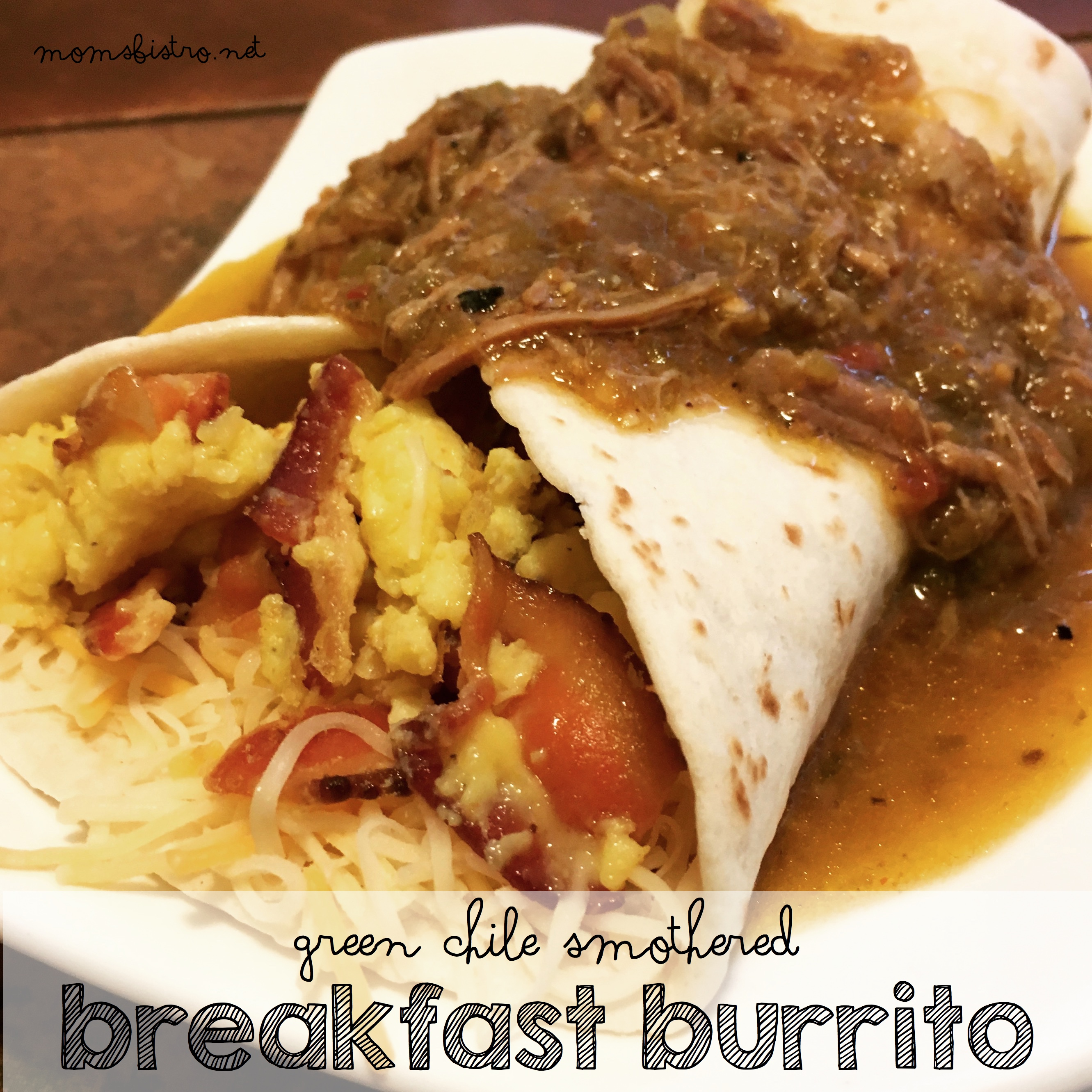 The Ultimate Breakfast Burrito!  Green Chile Smothered Breakfast Burrito Recipe