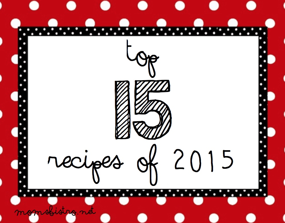 Your Top 15 Recipes of 2015!