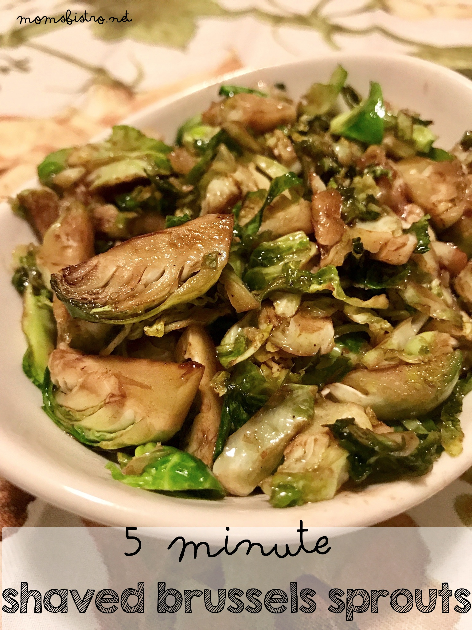 5 Minute Shreddedd Brussels Sprouts