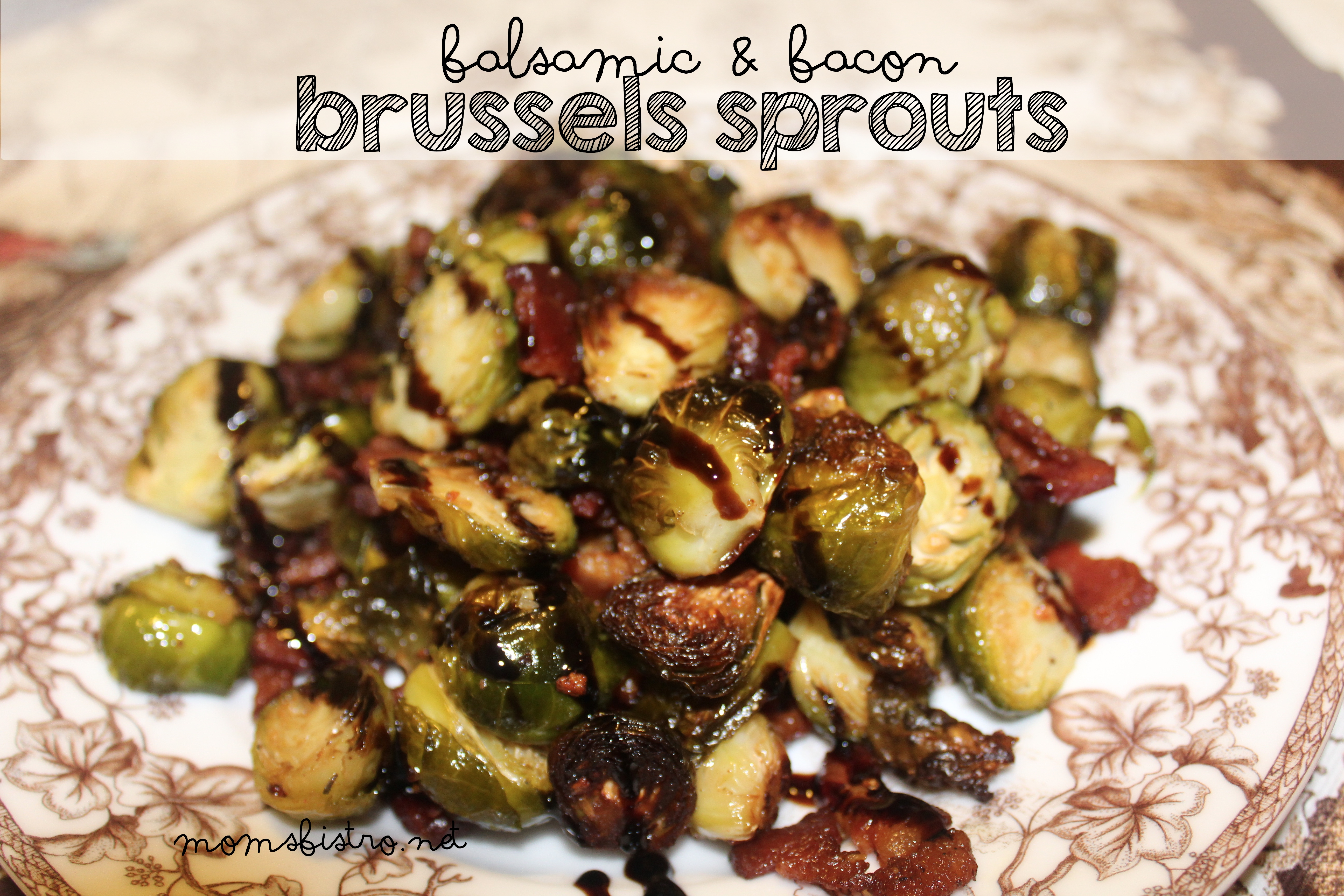 Easy Balsamic and Bacon Brussels Sprouts