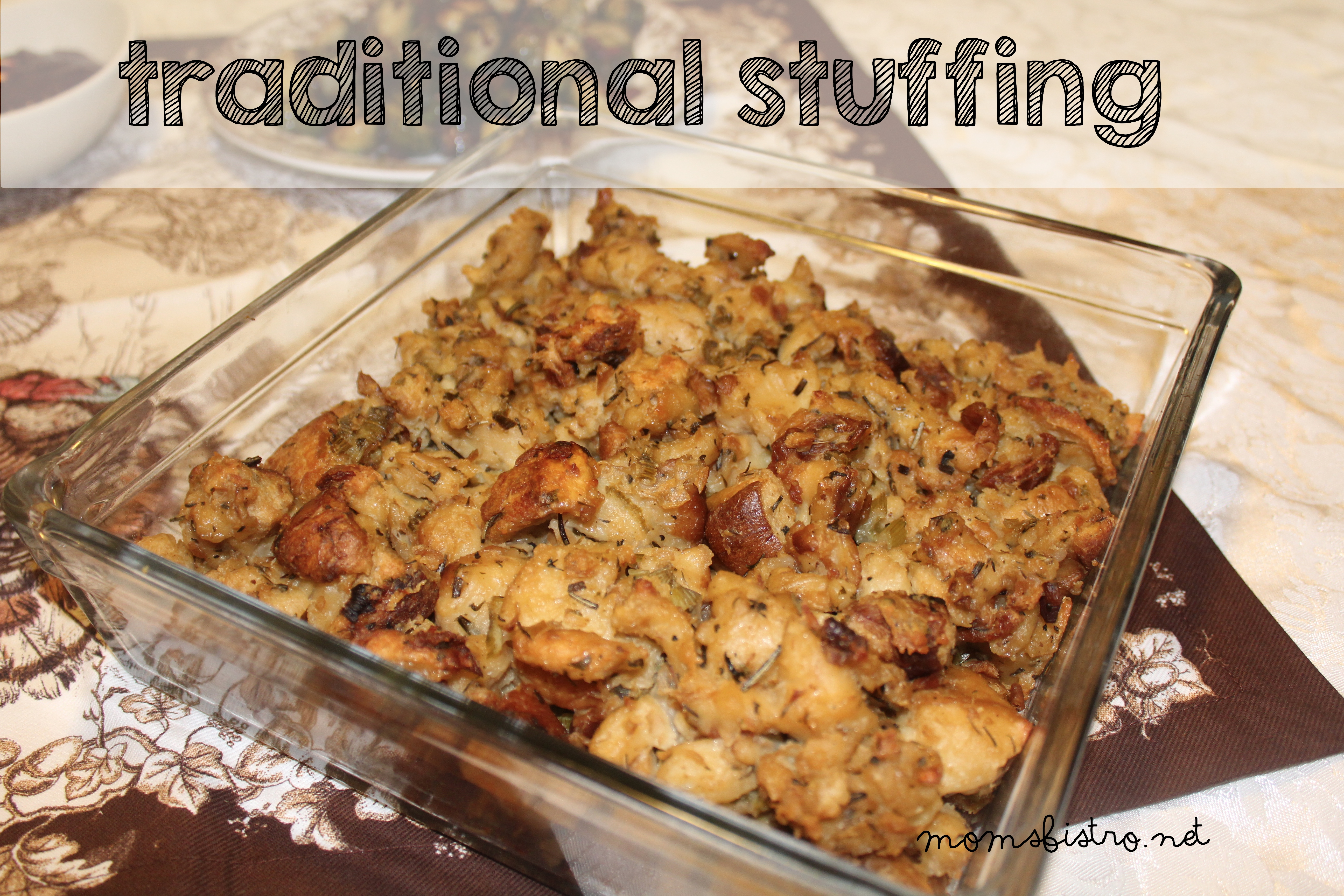 Sometimes Simple Is best – Traditional Thanksgiving Stuffing