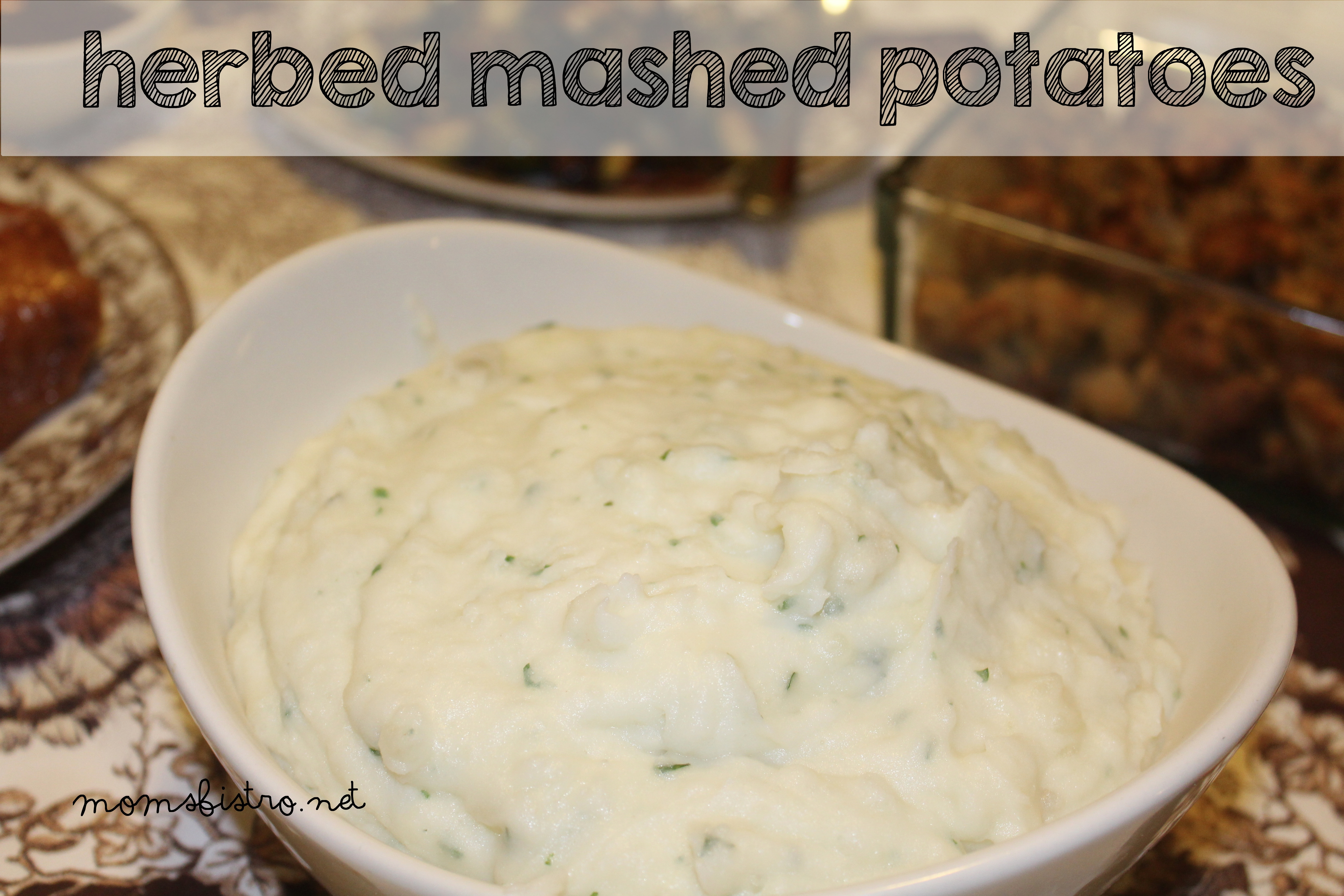 Make Your Mashed Potatoes Stand Out this Thanksgiving with Simple Herbed Mashed Potatoes