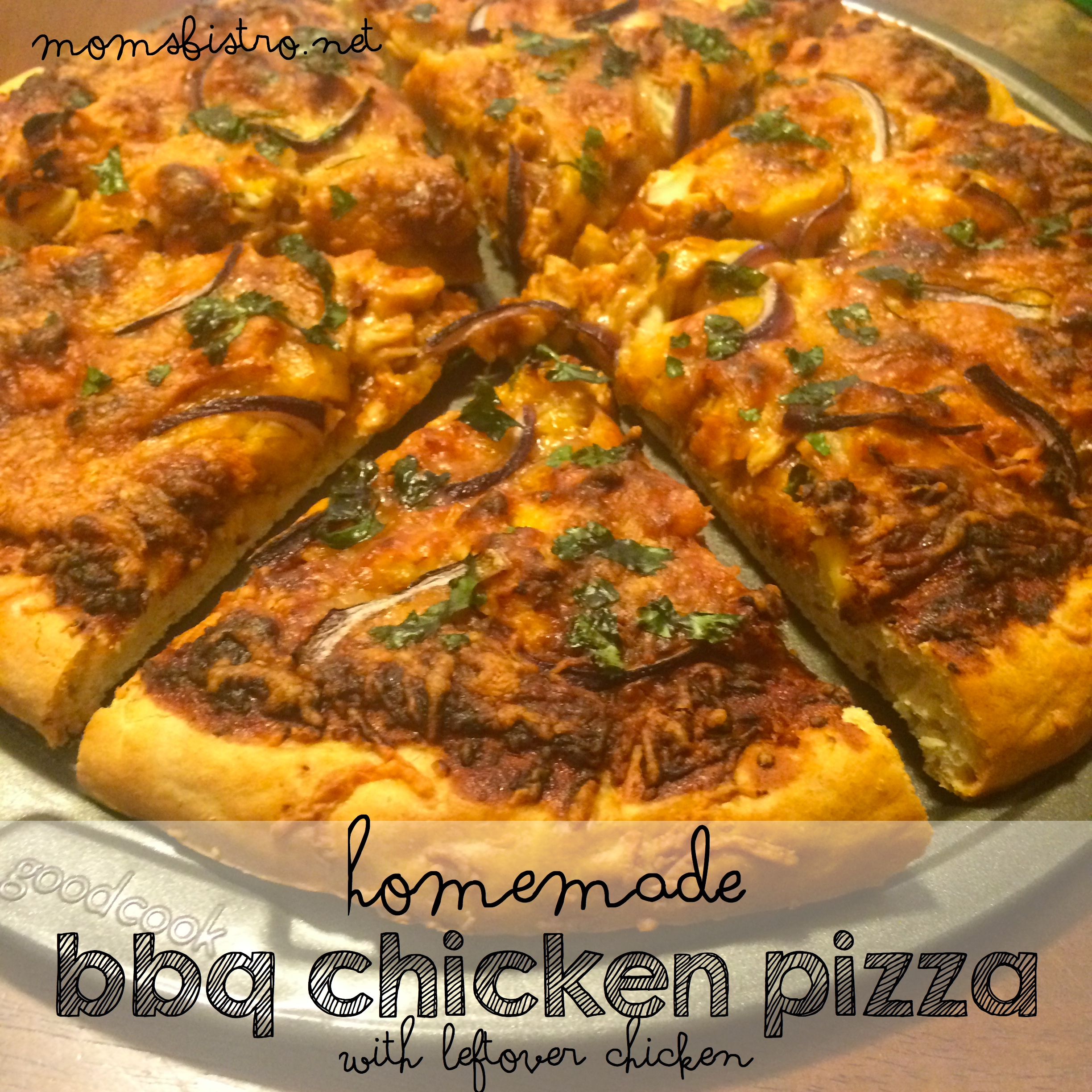 Another Easy and Tasty Way To Use Up Leftover Chicken – BBQ Chicken Pizza with Leftover Chicken Recipe