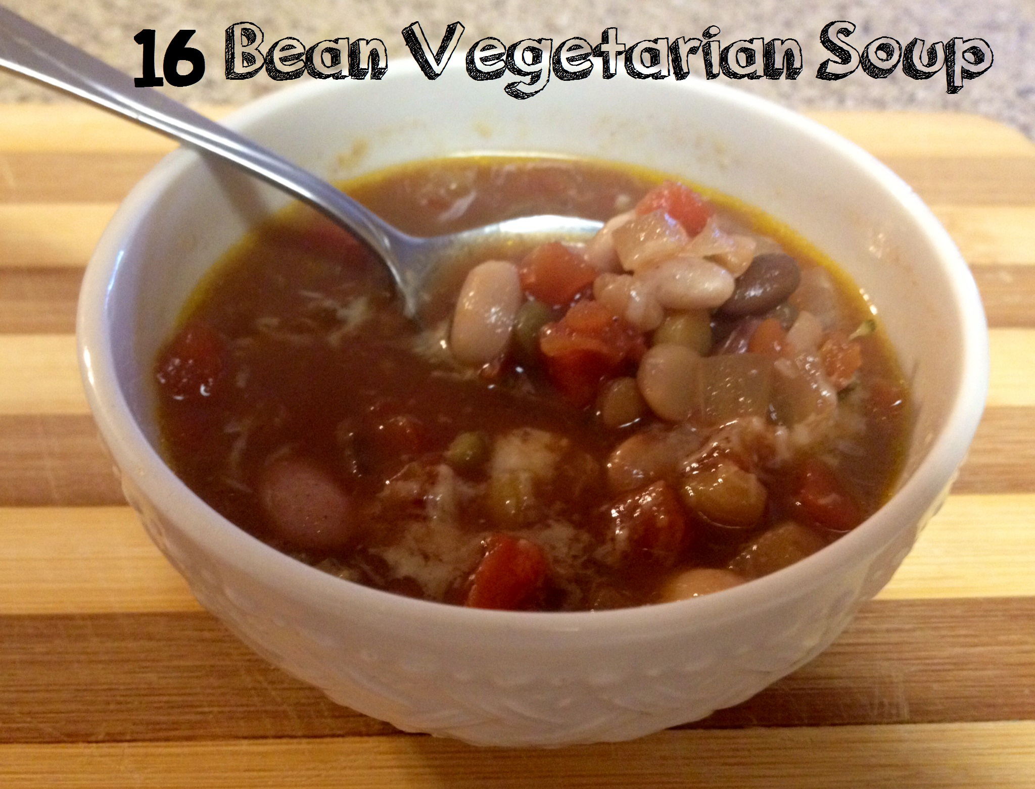 Vegetarian 16 Bean Soup Recipe – A Month of 365 Slow Cooker Suppers