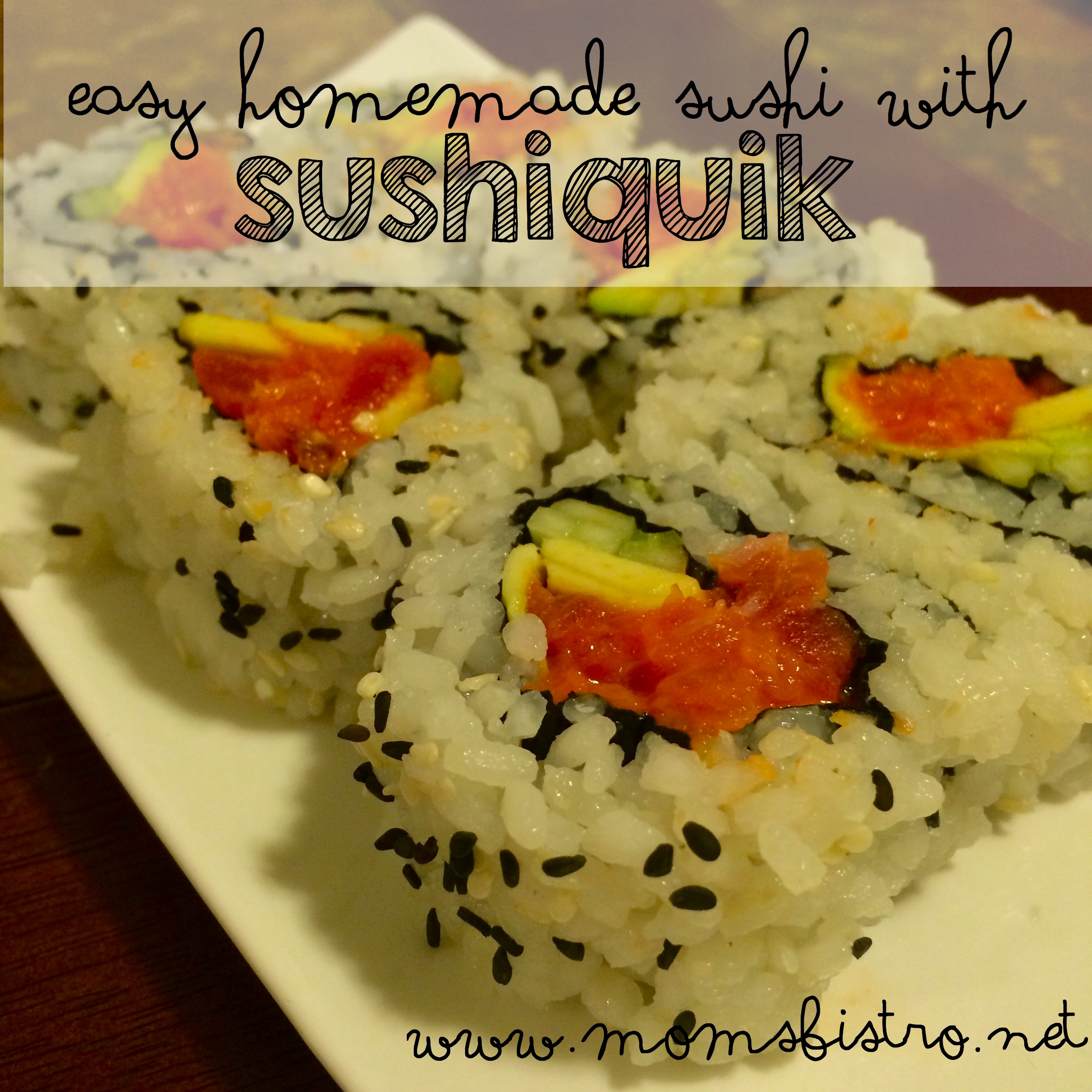 Yea, I Made That…Easy Homemade Sushi with SushiQuik | Sushi Rice & Spicy Tuna Roll Recipes