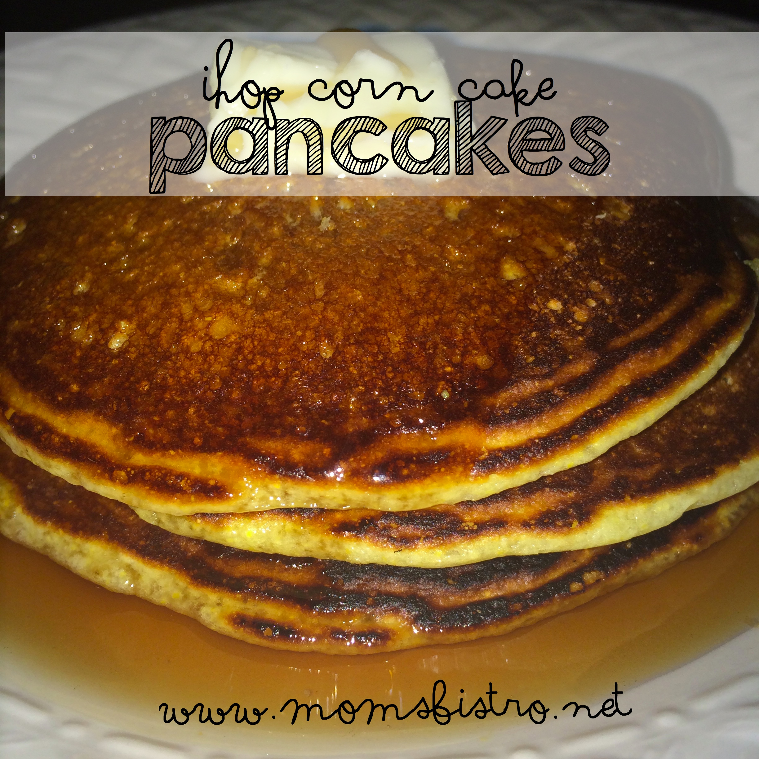 Change Up Your Pancake Routine This Weekend!  iHop Corn Cake Pancakes Recipe and Top Secret Recipes 3 Cookbook Review