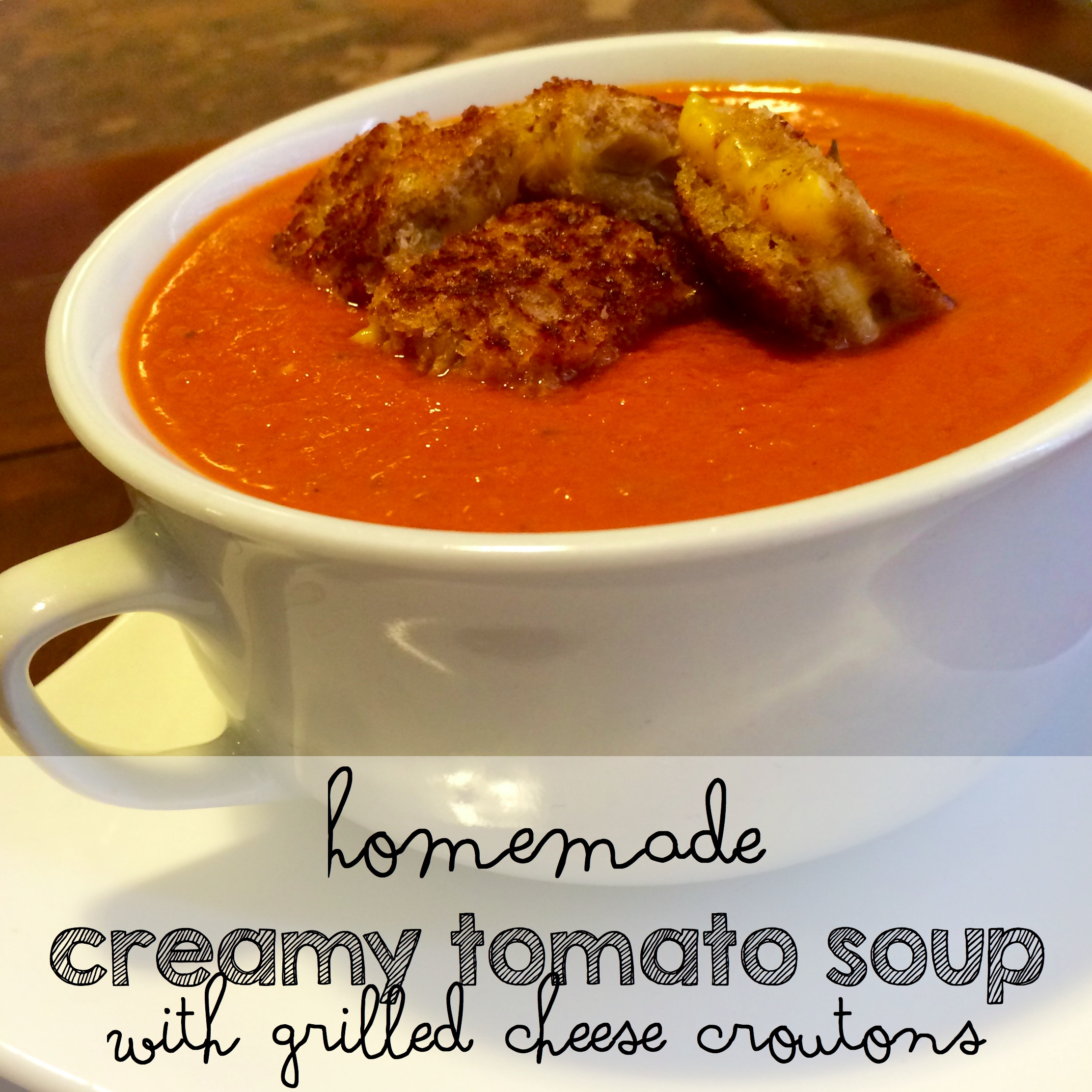 "A Quick and Easy Meatless Monday Dinner Solution:  Homemade Creamy Tomato Soup Recipe with Grilled Cheese ""Croutons"""
