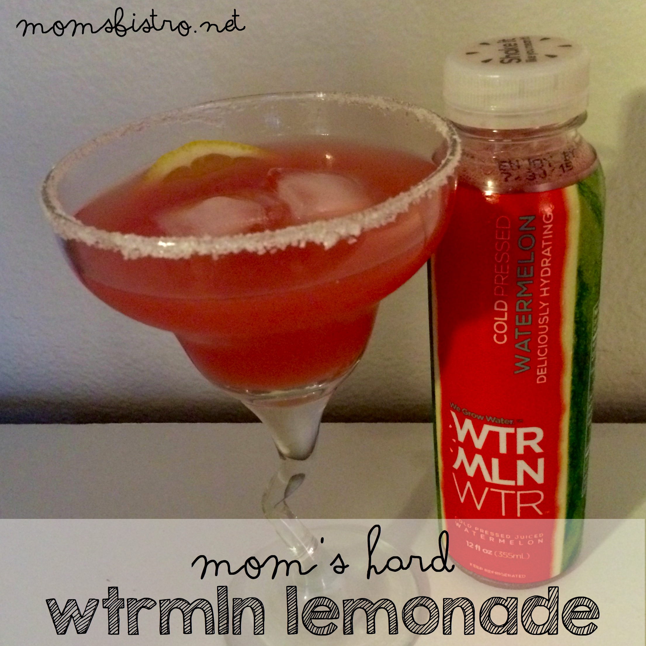 WTRMLN WTR review hard watermelon lemonade recipe adult lemonade momsbistro