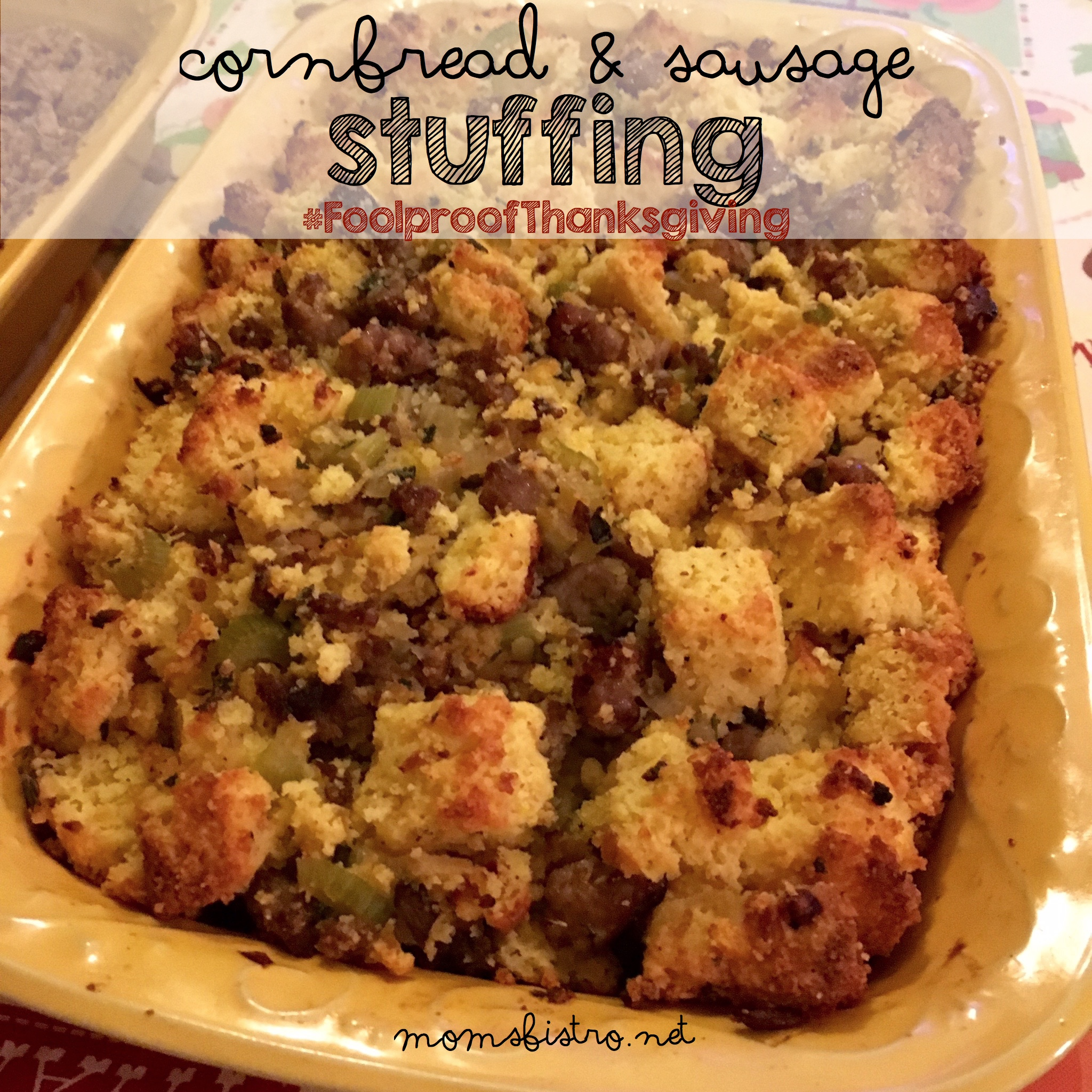 Get Ready For Thanksgiving With This Easy Make Ahead Cornbread and Sausage Stuffing Recipe | #FoolproofThanksgiving