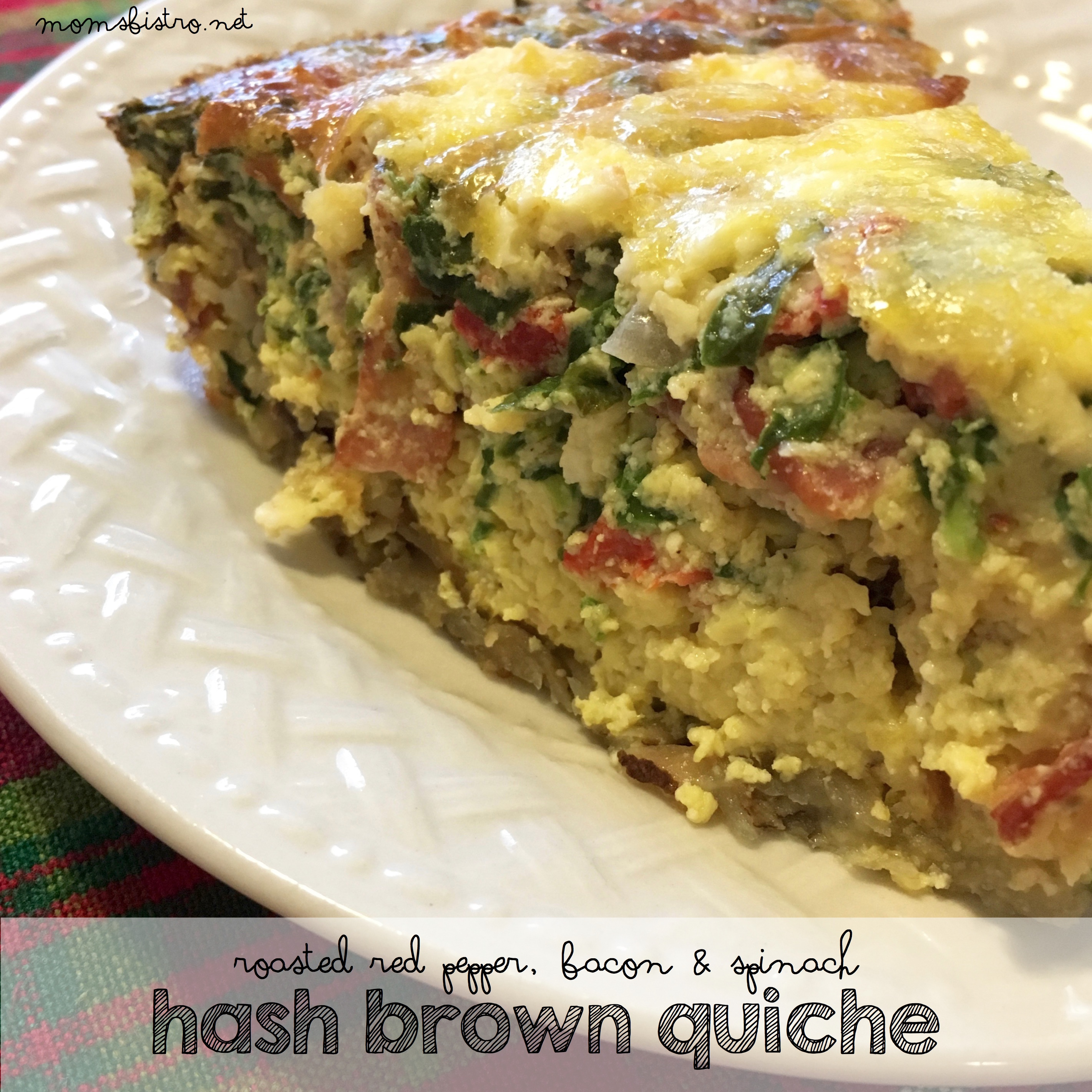 A New Twist On A Classic Recipe!  Hash Brown Quiche with Roasted Red Peppers, Bacon and Spinach